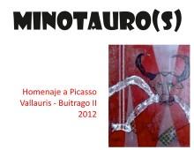 2012 : Minotaure(s)